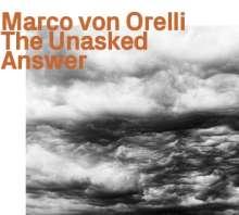 Marco von Orelli: The Unasked Answer, CD