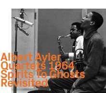 Albert Ayler (1936-1970): Quartets 1964: Spirits To Ghosts Revisited, CD