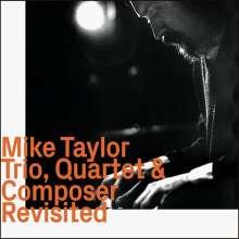 Mike Taylor (Piano) (1938-1969): Trio, Quartet & Composer Revisited, CD