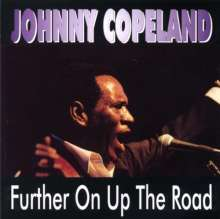 Johnny Copeland: Further On Up The Road: Live 1990, CD