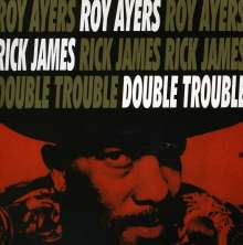 Roy Ayers & Rick James: Double Trouble, CD