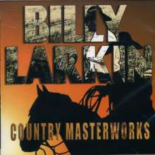 Billy Larkin: Country Masterworks, CD
