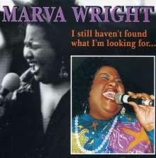 Marva Wright: I Still Haven't Found What I'm..., CD