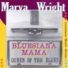 Marva Wright: Bluesiana Mama - Queen Of The Blues, CD
