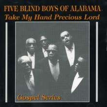 Blind Boys Of Alabama: Take My Hand Precious L, CD