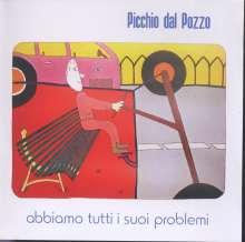 Picchio dal Pozzo: Abbiamo Tutti I Suoi Problemi, CD