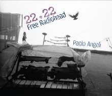 Paolo Angeli: 22.22 Free Radiohead, CD