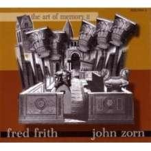 John Zorn & Fred Frith: The Art Of Memory 2: Live, CD