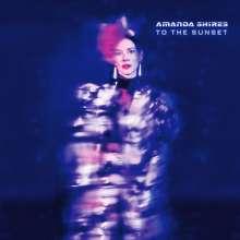 Amanda Shires: To The Sunset (180g), LP