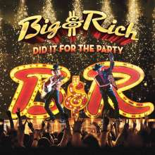 Big & Rich: Did It For The Party, CD