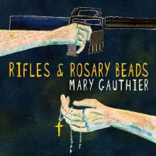Mary Gauthier: Rifles & Rosary Beads, LP