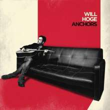 Will Hoge: Anchors, LP