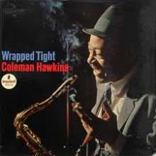 Coleman Hawkins (1904-1969): Wrapped Tight, Super Audio CD