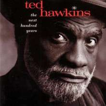 Ted Hawkins: The Next Hundred Years (200g), LP