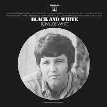 Tony Joe White: Black And White (180g) (Limited Edition), LP
