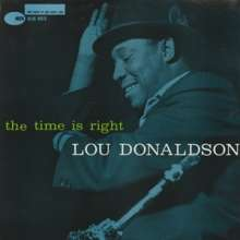 Lou Donaldson (geb. 1926): The Time Is Right, SACD