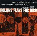 Sonny Rollins (geb. 1930): Rollins Plays For Bird (200g) (Limited Numbered Edition), LP