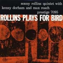 Sonny Rollins (geb. 1930): Rollins Plays For Bird (Mono) (Hybrid-SACD), SACD