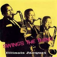 Illinois Jacquet (1922-2004): Swing's The Thing, SACD