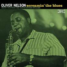 Oliver Nelson (1932-1975): Screamin' The Blues (200g) (Limited-Numbered-Edition), LP