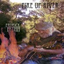 Patrick Flynn: Fire Up River, CD
