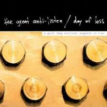 Great Anti Listen / Day O: Split, CD