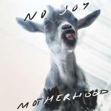 No Joy: Motherhood, CD
