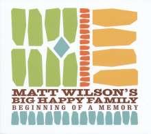 Matt Wilson (Jazz Drummer) (geb. 1964): Beginning Of A Memory, CD