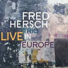 Fred Hersch (geb. 1955): Live In Europe, CD