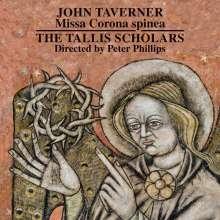 John Taverner (1490-1545): Missa Corona Spinea, CD