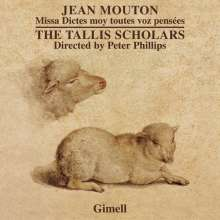 "Jean Mouton (1459-1522): Missa ""Dictes moy toutes voz pensees"", CD"