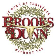 Brooks & Dunn: It Won't Be Christmas Without You, CD