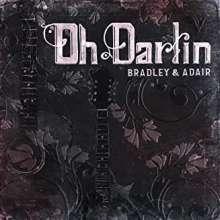 Dale Ann Bradley & Tina Adair: Oh Darlin', CD