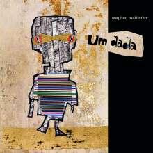 Stephen Mallinder: Um Dada, CD
