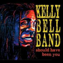 Kelly Band Bell: Should Have Been You, CD