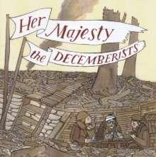 The Decemberists: Her Majesty The Decemberists, CD