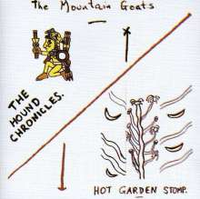 The Mountain Goats: The Hound Chronicles / Hot Garden Stomp, 2 CDs