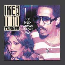 Ike & Tina Turner: Too Much Woman For One Man, CD