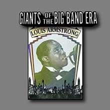 Louis Armstrong (1901-1971): Giants Of The Big Band Era, CD