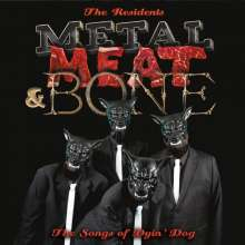 The Residents: Metal, Meat & Bone: The Songs Of Dyin' Dog, 2 LPs