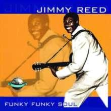 Jimmy Reed: Funky Funky Soul, CD