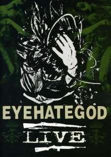 EyeHateGod: Eyehategod (Live), DVD