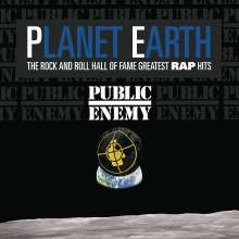 Public Enemy: Planet Earth: The Rock And Roll Hall Of Fame Greatest Rap Hits, CD