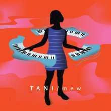 Tani: Mew, CD