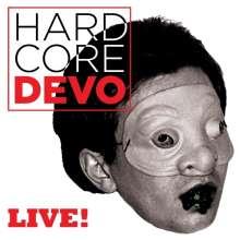 Devo: Hardcore Live!, 2 LPs