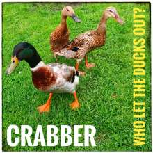Crabber: Who Let The Ducks Out?, CD