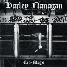 Harley Flanagan: Cro-Mags, LP