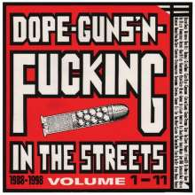 Dope-Guns-'N'-Fucking In The Streets Volume 1-11: 1988-1998, 3 LPs