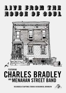 Charles Bradley: Live From The House Of Soul, DVD