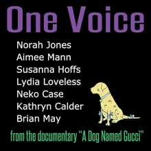 "Norah Jones, Aimee Mann, Susanna Hoffs, Lydia Loveless, Neko Case, Kathryn Calder, Brian May: One Voice (From The Documentary ""A Dog Named Gucci""), Single 12"""